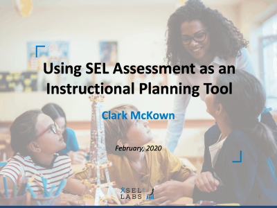 Webinar 2-10-20 Using SEL Assessment as an Instructional Planning Tool