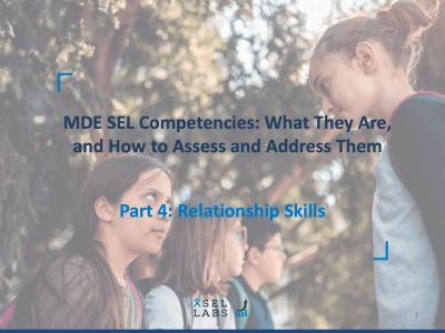 Webinar 4-30-20 SEL Competencies - Relationship Skills