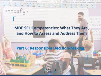 Webinar 5-14-20 SEL Competencies - Decision-Making